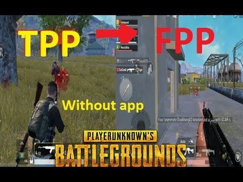 How to Change Camera View in PubG (Player unknown battleground) | TPP & FPP Urdu/Hindi - YouTube